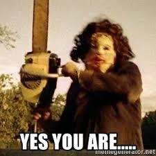 Texas Chainsaw Massacre Meme - texas chainsaw massacre depravity meme generator