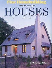 fine homebuilding houses fine homebuilding annual magazine back issues ebay
