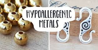 metal allergy jewelry hypoallergenic metals for sensitive skin golden age