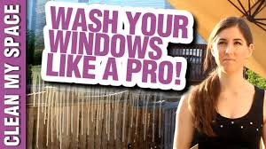 how to wash windows like a pro window cleaning ideas that save