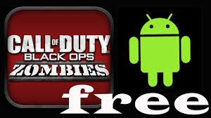 call of duty black ops zombies apk 1 0 5 how to get call of duty black ops zombies for free on android