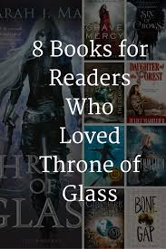 8 books like throne of glass by j maas