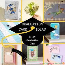 graduation gift ideas 14 graduation card ideas and diy graduation gifts