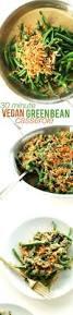 thanksgiving food ideas pinterest best 25 vegan green bean casserole ideas only on pinterest
