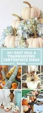 easy thanksgiving decorations 38 fall and thanksgiving centerpieces diy ideas for fall table