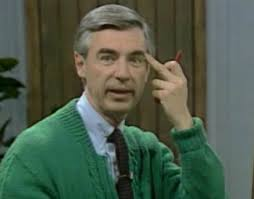 Mr Rogers Meme - when you don t act like the person mr rogers knew you could be