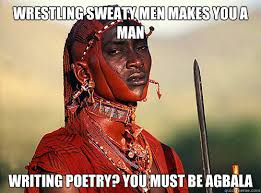 Sweating Man Meme - wrestling sweaty men makes you a man writing poetry you must be