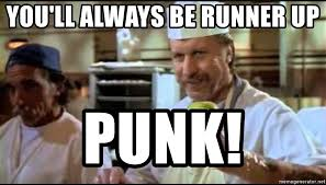 Blood In Blood Out Memes - you ll always be runner up punk big al blood in blood out