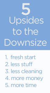 Downsizing Home Plans Time To by The Upsides Of The Downsize Be More With Less