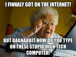 Computer Grandma Meme - grandma