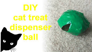 Diy Dog And Cat Treats by Diy Cat Treat Dispenser Ball Youtube