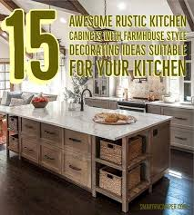 farmhouse style kitchen cabinets 15 awesome rustic kitchen cabinets with farmhouse style