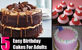 different types birthday cakes for adults easy ideas bash corner