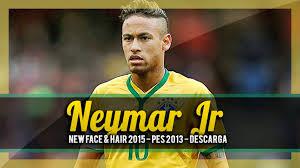 pes 2013 hairstyle neymar jr new hairstyle 2016 new face hair 2015 neymar junior