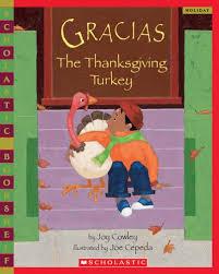gracias the thanksgiving turkey scholastic bookshelf