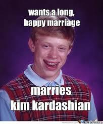 Kim Meme - marries kim kardashian by rabiesman141 meme center