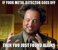 Metal Detector Meme - metal detecting memes friendly metal detecting forums