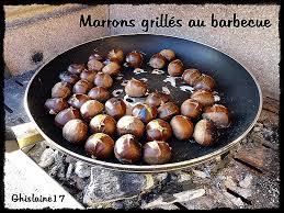 ghislaine cuisine comment cuisiner des marrons fresh marrons grillés au barbecue