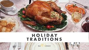 11 19 17 traditions it s called thanksgiving for a reason