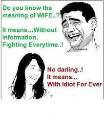 meaning of wife funny pictures quotes memes funny images funny