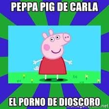 Memes De Porno - peppa pig de carla el porno de dioscoro peppa pig meme generator
