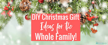 diy gifts for the whole family lendedu