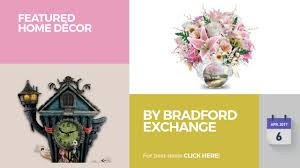 by bradford exchange featured home décor youtube