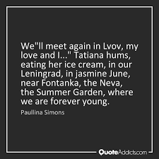 Paullina Simons The Summer Garden - quotes on jasmine quote addicts