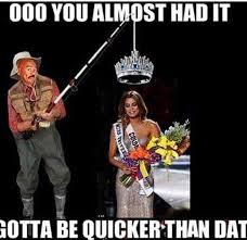 You Gotta Be Quicker Than That Meme - gotta be quicker than that steve harvey s miss universe 2015