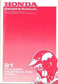 honda trx200d fourtrax 200 type ii atv owners manual