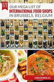 Brussels Map Of Europe by International Food Shops In Brussels Belgium