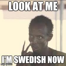 Sweden Meme - what happened to sweden imgflip