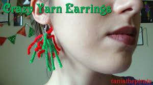 crazy yarn earrings day 7 youtube