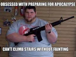 Doomsday Preppers Meme - after watching an episode of doomsday preppers meme guy