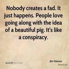 Love Happens Quotes by Jim Henson Quotes Quotehd