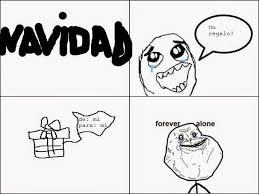Memes De Forever Alone - lo mas visto en la red memes y mas la navidad de forever alone
