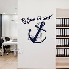 popular anchor wall decals buy cheap anchor wall decals lots from refuse to sink quote wall sticker anchor wall decal diy modern quote wall decor easy wall