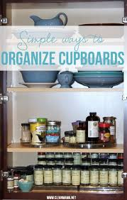 simple ways to organize kitchen cupboards clean mama