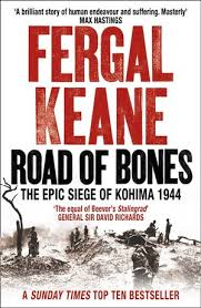 siege social cultura road of bones the siege of kohima 1944 the epic of the last