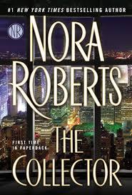 the collector nora roberts 9780425278314 amazon com books