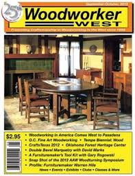Woodworking Shows 2013 Las Vegas by Woodworker West Sept Oct 2013 This Issue Covers The Return