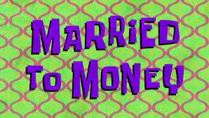 married to money transcript encyclopedia spongebobia fandom