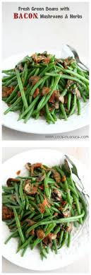 cookin canuck fresh green beans w bacon mushrooms herbs recipe