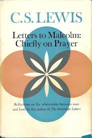 impressions of u201cletters to malcolm chiefly on prayer u201d and u201cthe