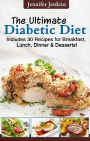 diabetic lunch meals the ultimate diabetic diet includes 30 recipes for breakfast