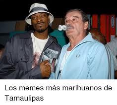 Memes De Marihuanos - los memes m磧s marihuanos de tamaulipas meme on me me