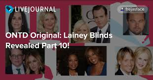 Celebrity Blind Gossip Revealed Ontd Original Lainey Blinds Revealed Part 10 Oh No They Didn U0027t