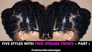 natural hair after five styles five easy natural hair styles with twists part 2 beautiful