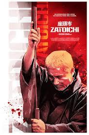 best zatoichi alternative poster for zatoichi by elliot cardona