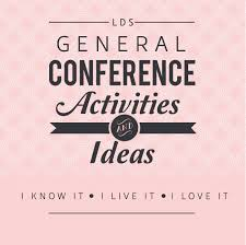 lds conference activities and ideas a little tipsy